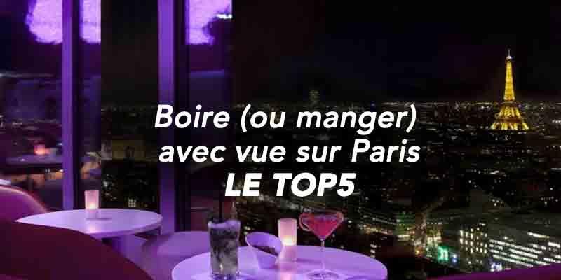 Boire ou manger avec vue sur Paris