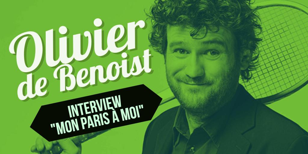 interview olivier de benoist
