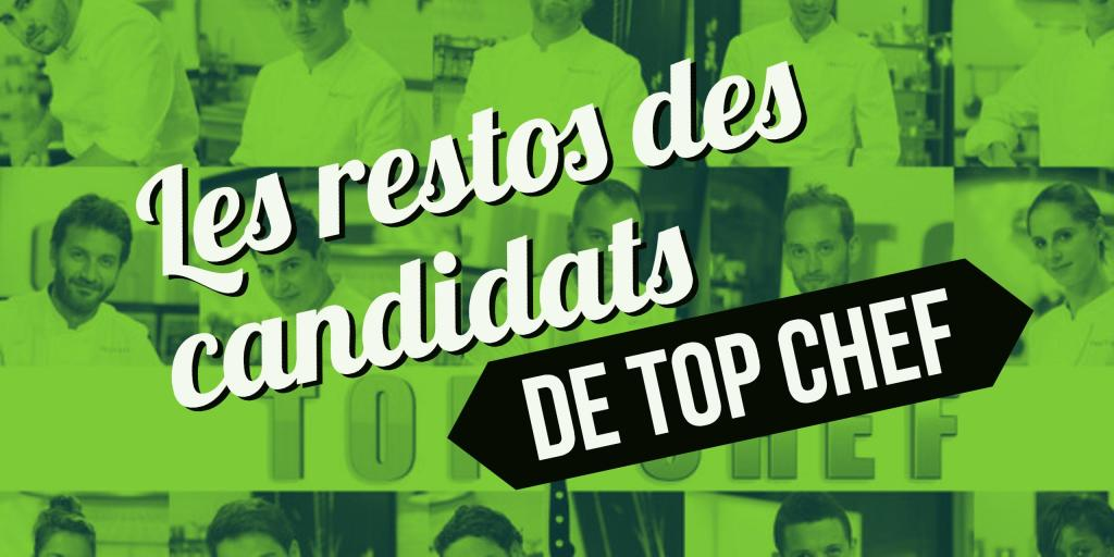 restos des candidats de Top Chef