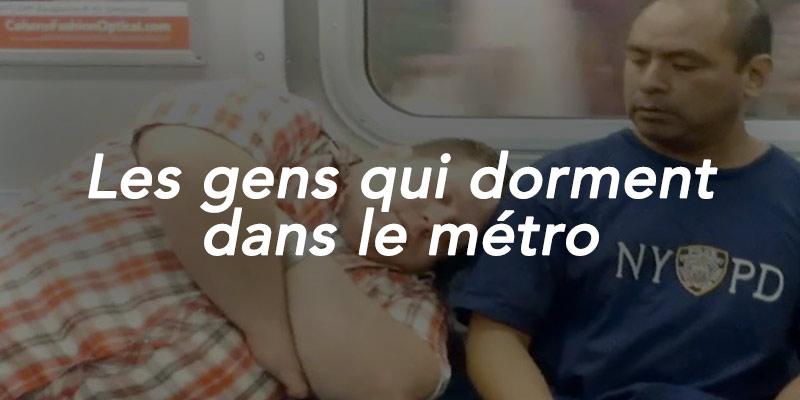 Les gens qui dorment dans le métro