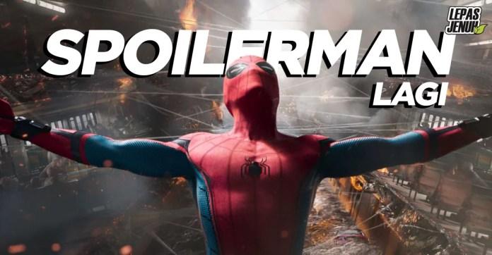Spoilerman kembali berulah - Spiderman : Far From Home