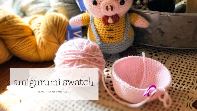 Make an amigurumi swatch to insure that your yarn has enough structure.