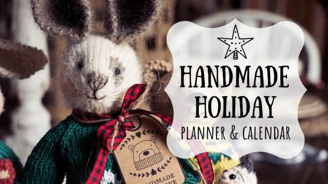 Handmade Holiday Planner & Calendar