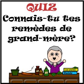 Quiz : Connais-tu tes remèdes de grand-mère