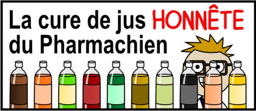 La cure de jus honnête du Pharmachien