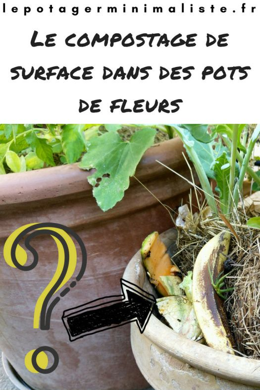 compostage-surface-lombricompostage-pot-fleurs-pinterest