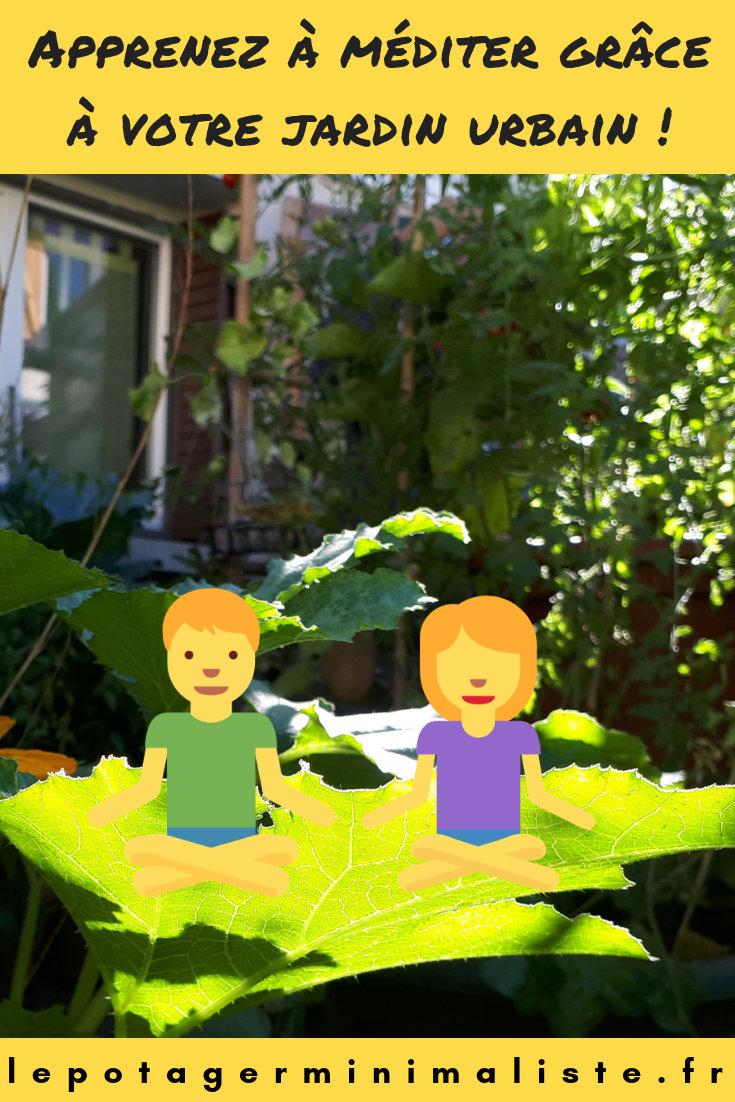Apprendre la méditation grâce à son jardin urbain