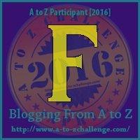 F-AtoZ_Challenge_2016