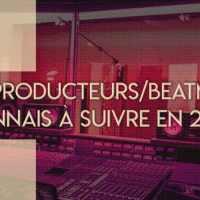 Les 10 producteurs/beatmakers rennais à suivre en 2018 !
