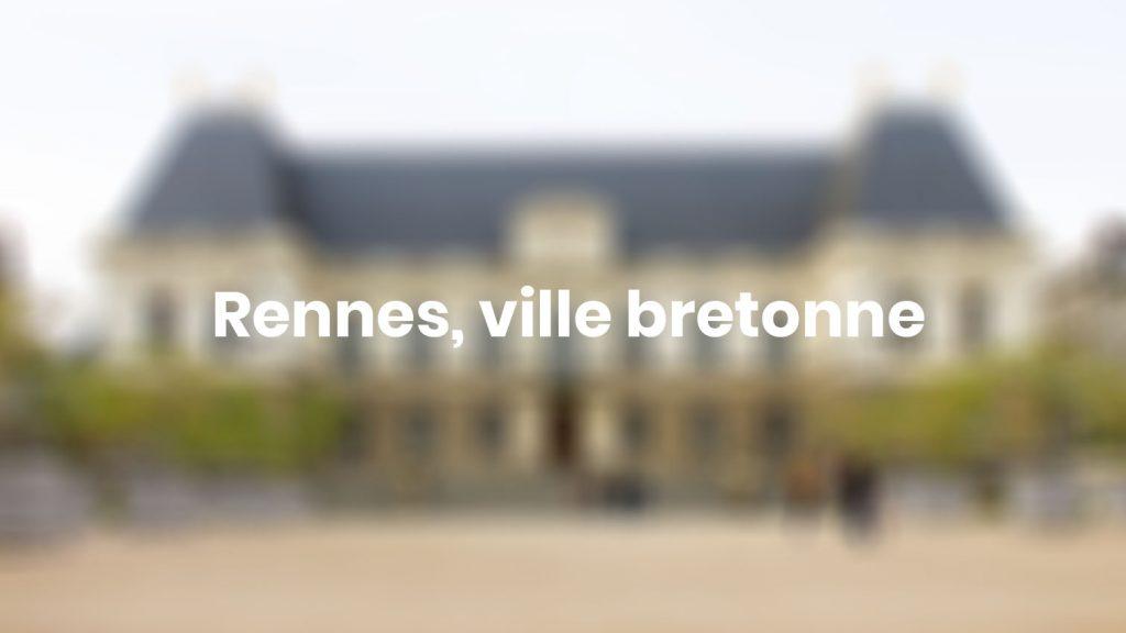 Rennes ville bretonne