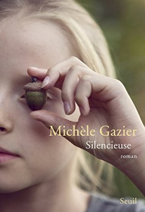 «Silencieuse» de Michele Gazier