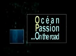 Ocean Passion On The Road le premier magazine visuel