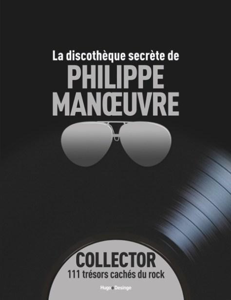 «La Discothèque secrète de Philippe Manœuvre»