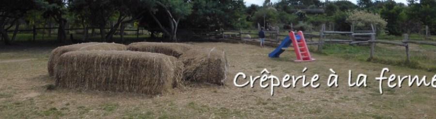 Crêperie à la ferme à Sarzeau
