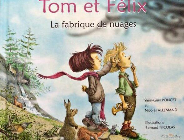 Tom et Felix La fabrique de nuages