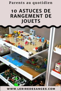 10 astuces rangement jouets