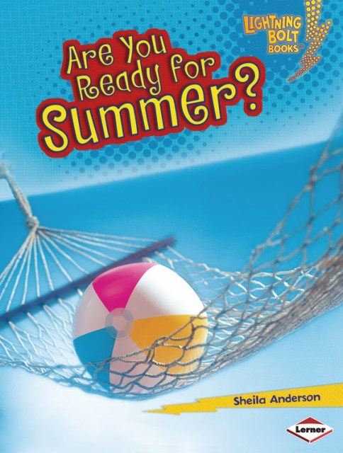 https://www.lernerbooks.com/products/t/10540/9780761345855/are-you-ready-for-summer