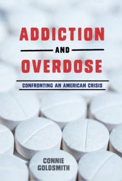 Addiction and Overdose teen nonfiction title on the opioid crisis