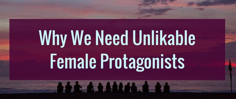 unlikable female protagonists in YA