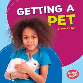 pet books for young readers: Getting a Pet
