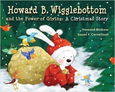 Howard B. Wigglebottom and the Power of Giving A Christmas Story