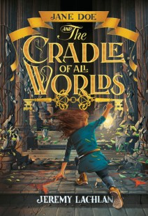 Jane Doe and the Cradle of All Worlds cover