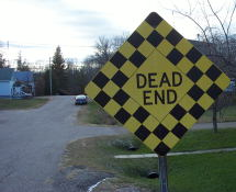 I've always liked dead end signs for some strange reason.