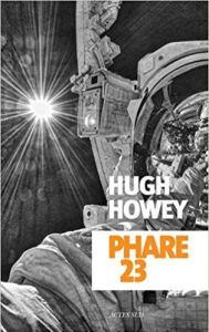 Phare 23, Hug Howey, Actes Sud