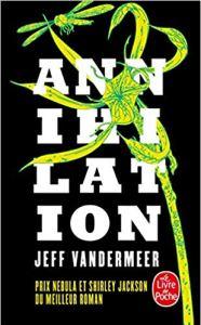 Annihilation - Jeff VanderMeer - chronique de lecture les-carnets-dystopiques.fr