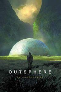 Outsphere - Guy Roger Duvert - les-carnets-dystopiques.fr