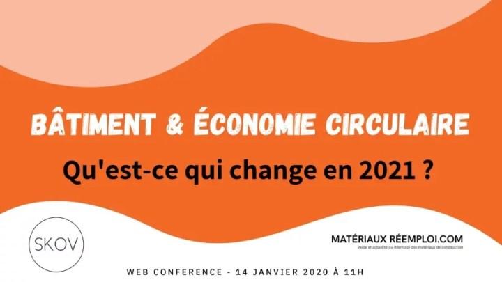 Économie circulaire et Bâtiment Ce qui change en 2021