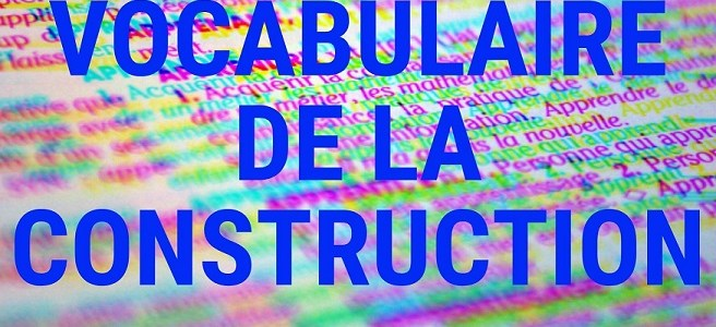 Vocabulaire de la construction