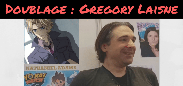 Doublage - Gregory Laisne