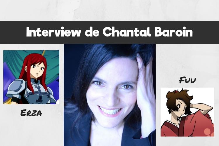Interview Chantal Baroin - Mang'animes_