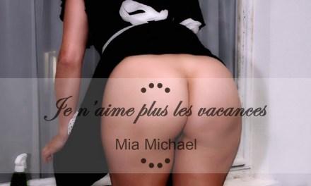 Mia Michael : Je n'aime plus les vacances (épisode 1)