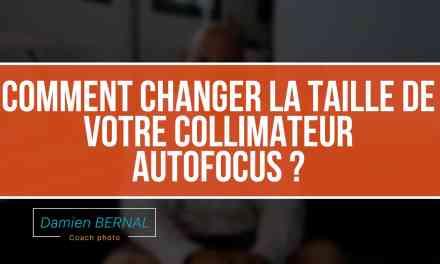 Comment changer la taille du collimateur AutoFocus (AF) ?