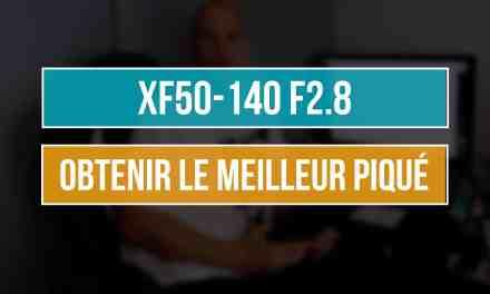 XF50-140 F2.8 : Analyse des tests pour définir la meilleure ouverture