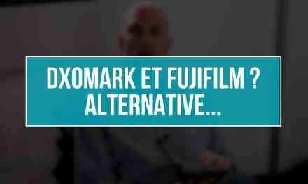 DXOMark refuse Fujifilm, quelle alternative ?
