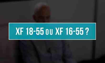Choisir Fujinon XF 18-55 OIS ou XF 16-55 WR ? Mon avis