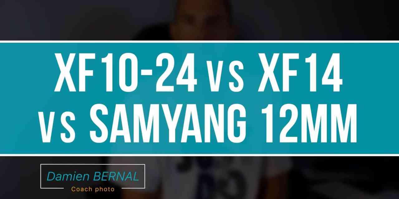 XF10-24 vs XF14 vs SAMYANG 12mm pour Fujifilm X (X-T2, X-T10, X-T20, X-T1…) ?