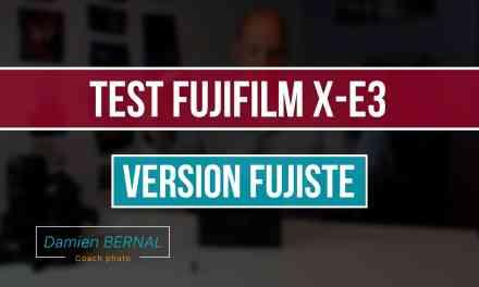 Test Fujifilm X-E3 (version fujiste)