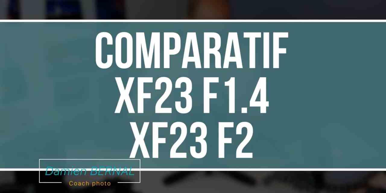 Comparatif Fujifilm XF 23 F2 vs XF 23 F1.4