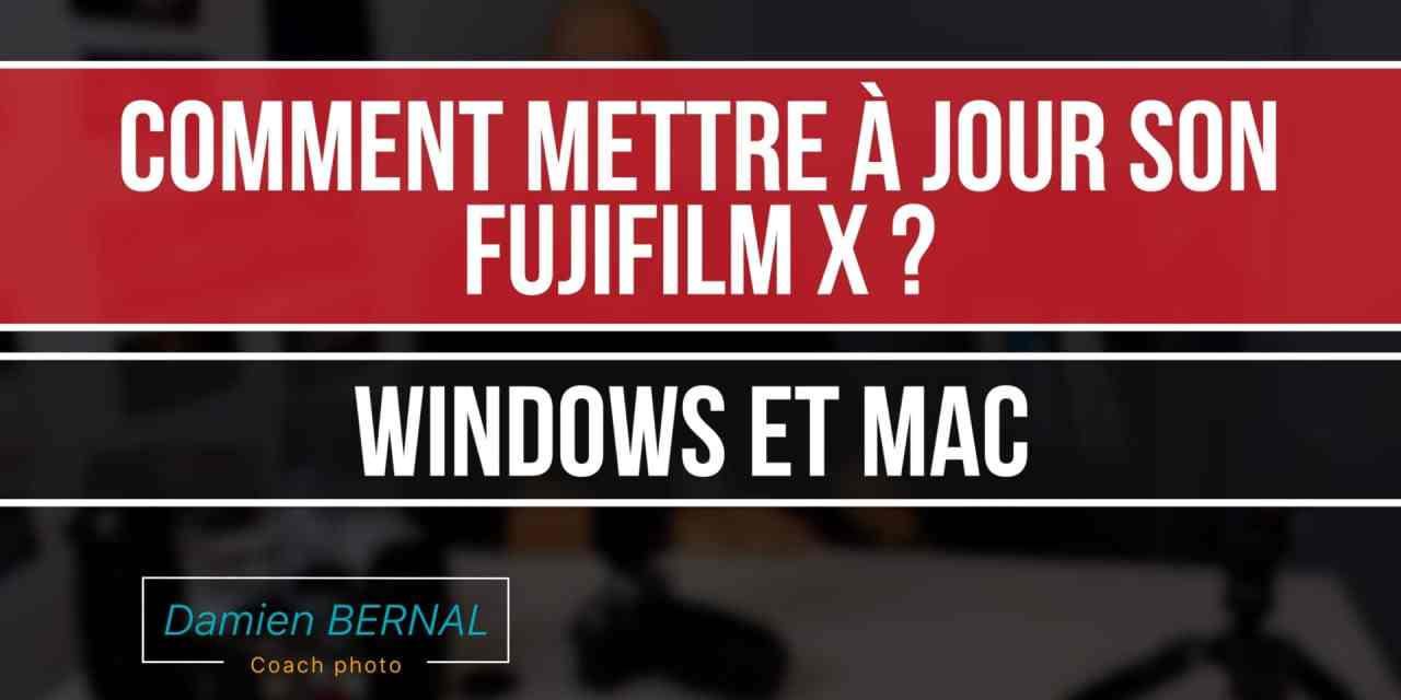 Fujifilm X  : Comment mettre à jour ? Guide complet Windows & Mac de mise à jour
