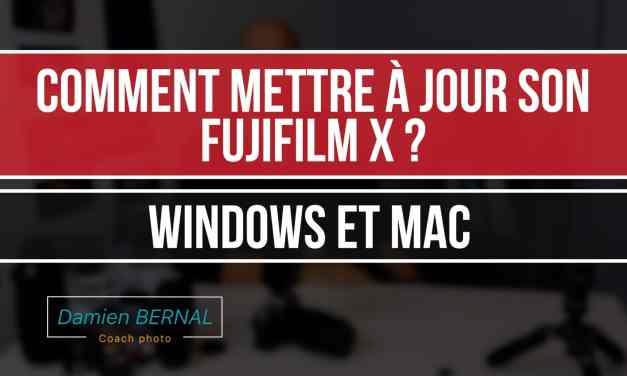 Comment mettre à jour son Fujifilm X ? Guide complet Windows & Mac
