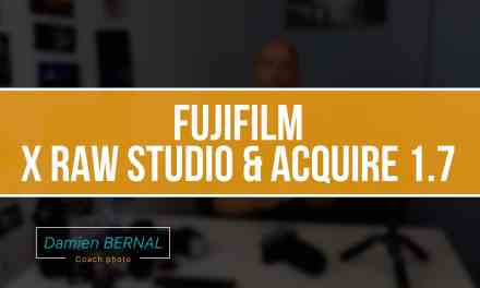 FUJIFILM X RAW STUDIO & FUJI X ACQUIRE 1.7 : Présentation