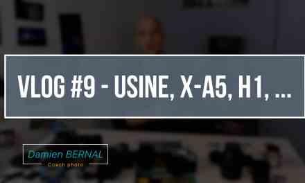 VLOG #9 – Usine Fujifilm, vente X-A5, X-H1
