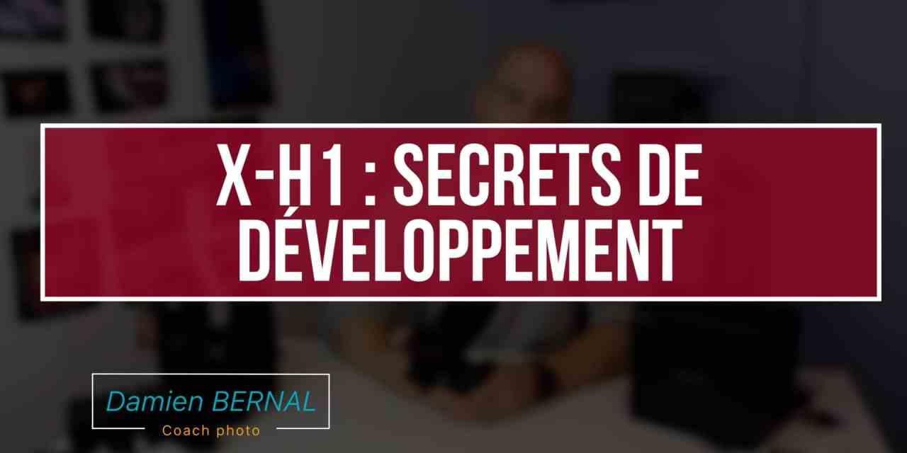 Fujifilm X-H1 : Secrets de développement de l'hybride PRO