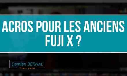 Astuce : ACROS pour Fujifilm X-T1 ou  X-T10 (et les autres X) ?