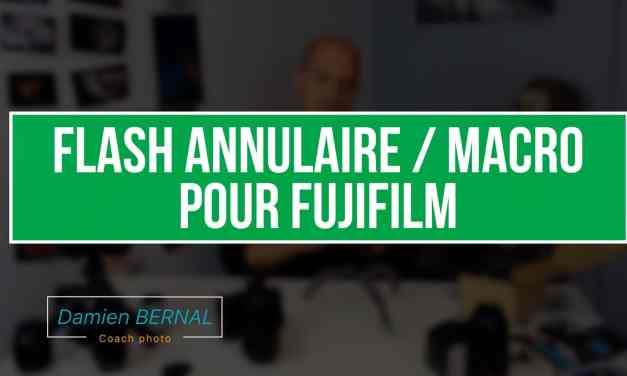 Fujifilm X : Flash annulaire pour la MACRO