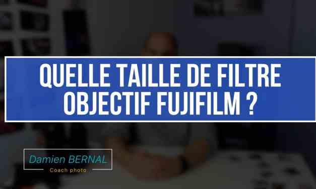 Taille des filtres pour objectifs Fujinon – Liste complète
